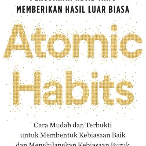 Foto Produk Atomic Habits: Perubahan Kecil yang memberikan hasil luar biasa dari BukuGalileo