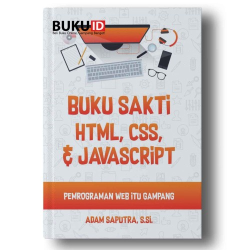 Foto Produk Buku sakti HTML, CSS & Javascript : Pemrograman Web itu Gampang dari Buku ID