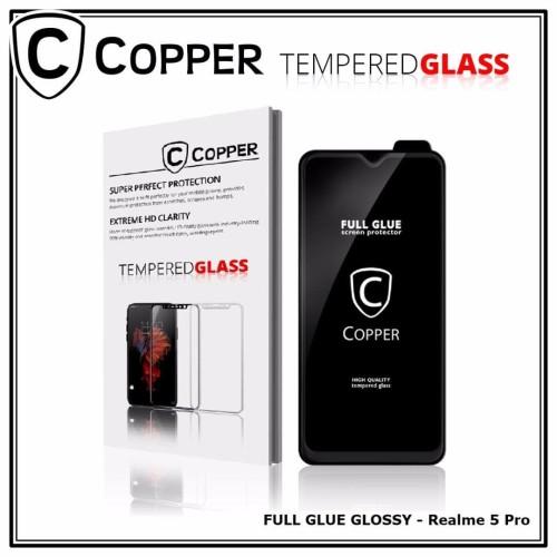 Foto Produk Realme 5 Pro - COPPER Tempered Glass Full Glue PREMIUM Glossy dari Copper Indonesia