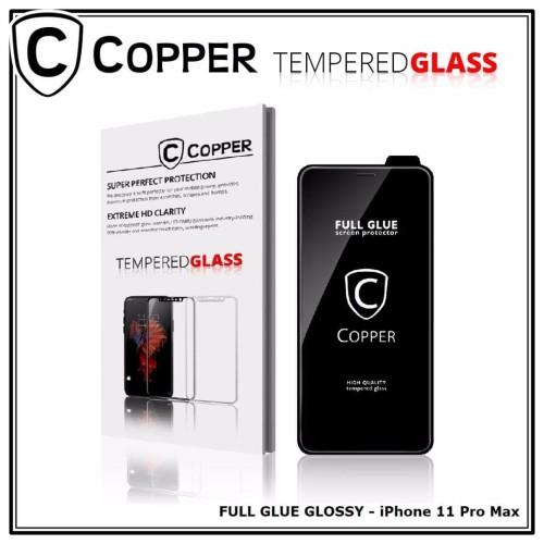 Foto Produk Iphone 11 Pro Max - COPPER Tempered Glass Full Glue PREMIUM Glossy - TG GLOSSY dari Copper Indonesia