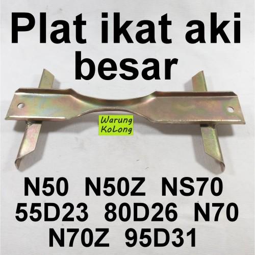 Foto Produk PLAT IKAT AKI TATAKAN DUDUKAN BRACKET PENAHAN ACCU BESAR N50 N70 95D31 dari Warung KoLong 542