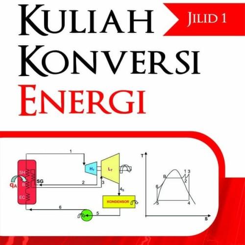 Foto Produk NEW - BUKU Kuliah Konversi Energi Jilid 2. - ASLI - dari openbooksyk