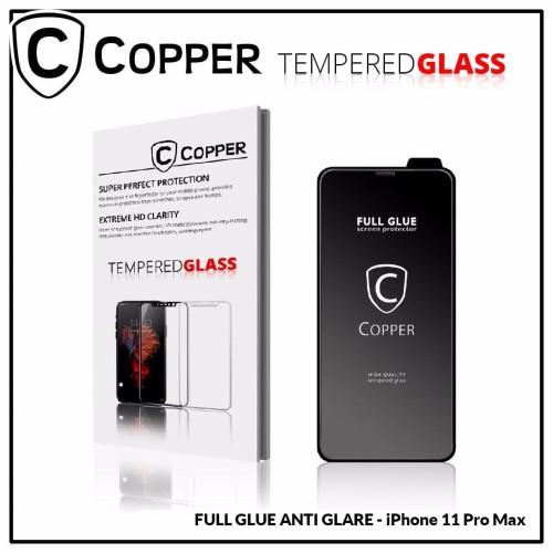 Foto Produk Iphone 11 Pro Max - COPPER Tempered Glass Full Glue ANTI GLARE - MATTE dari Copper Indonesia