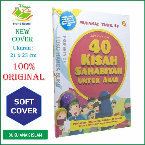 Foto Produk 40 Kisah Sahabiyah / Shahabiyah Untuk Anak - Alkautsar Kids dari Toko Harga Buku