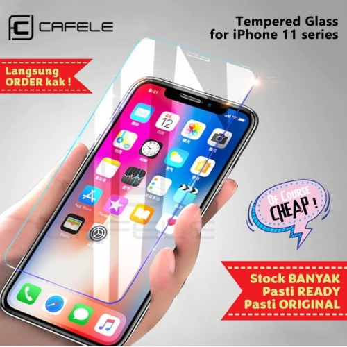 Foto Produk CAFELE IPHONE 11 / 11 PRO / 11 PRO MAX TEMPERED GLASS CLEAR HD - Iphone 11ProMax dari Of Course Cheap