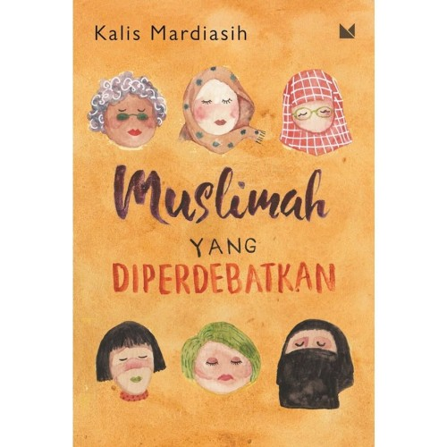 Foto Produk Muslimah yang Diperdebatkan - Kalis Mardiasih - Buku Mojok dari Republik Fiksi