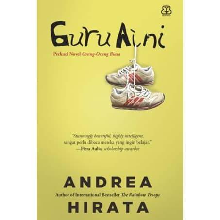 Foto Produk NOVEL GURU AINI KARANGAN ANDREA HIRATA dari Millennia Bookstore