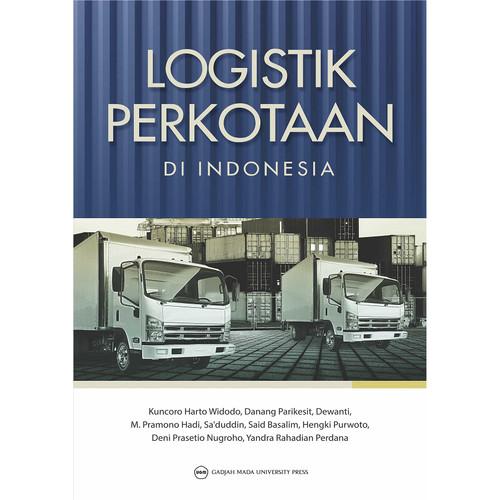 Foto Produk Logistik Perkotaan di Indonesia dari UGM Press Online