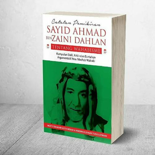 Foto Produk Catatan pemikiran Sayyid Ahmad bin Zaini Dahlan tentang Wahabisme dari Buku Islam Nusantara