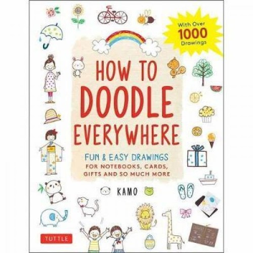 Foto Produk How to Doodle Everywhere: Cute & Easy Drawings for Not - 9784805315859 dari Periplus Official Bookstore