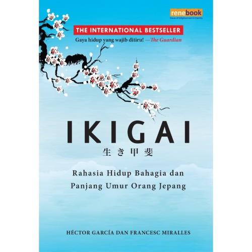 Foto Produk IKIGAI Rahasia Hidup Bahagia dan Panjang Umur Orang Jepang HC dari Renebook Turos