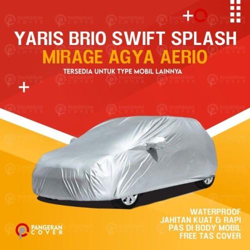 Foto Produk Sarung Mobil Cover Mobil Yaris Brio Swift Splash Mirage Agya Aerio - Yaris dari Pangeran Cover