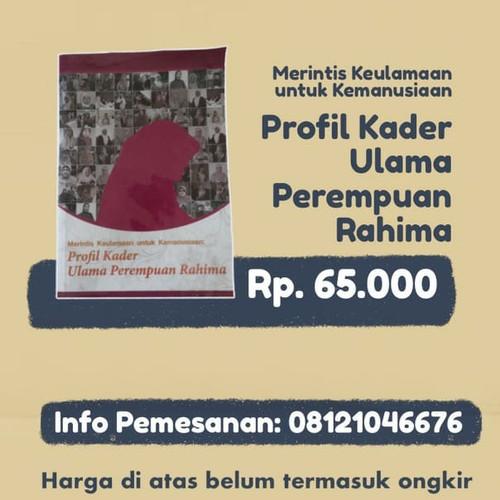 Foto Produk Merintis Keulamaan u/ Kemanusiaan: Profil Kader Ulama Perempuan Rahima dari Warung Rahima