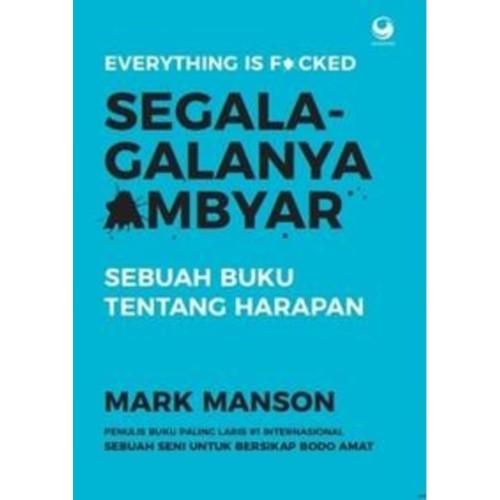 Foto Produk Segala - galanya Ambyar -Sebuah Buku tentang harapan dari Gramedia Official Store