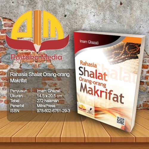 Foto Produk Rahasia Shalat Orang Ma'rifat dari Pustaka Media Surabaya