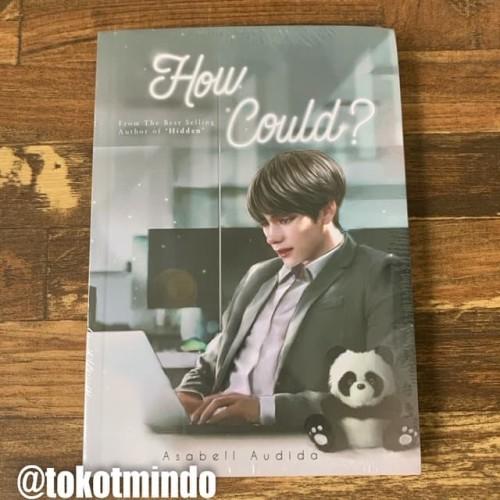 Foto Produk Novel HOW COULD (Asabell Audida) dari toko tmindo