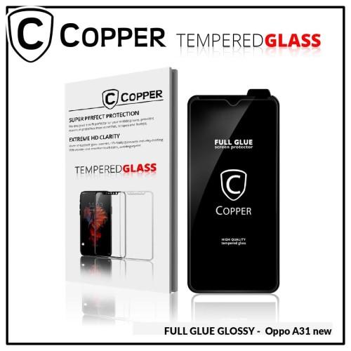 Foto Produk Oppo A31 - COPPER Tempered Glass FULL GLUE PREMIUM GLOSSY dari Copper Indonesia