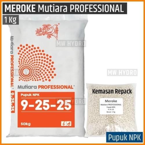 Foto Produk Meroke NPK Mutiara PROFESSIONAL 9-25-25 - 1 kg dari MW Hydro Tangerang