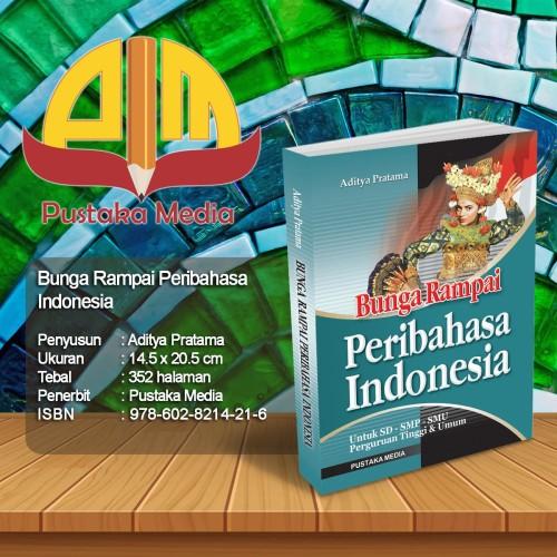 Foto Produk Bunga Rampai Peribahasa Indonesia dari Pustaka Media Surabaya