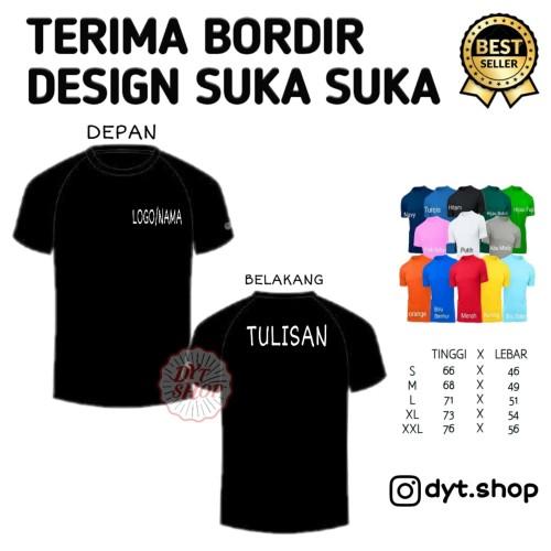 "Foto Produk bordir custom suka"" di kaos polos/ kemeja - M dan L dari dyt. shop"