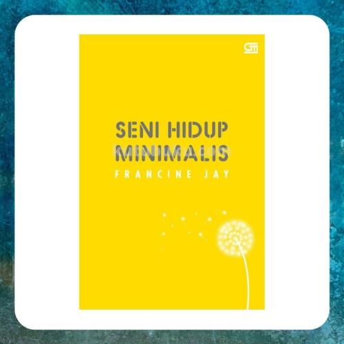Foto Produk Francine Jay - SENI HIDUP MINIMALIS dari Toko Kutu Buku