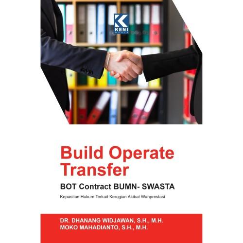 Foto Produk Build Operate Transfer BOT Contract BUMN-SWASTA dari Keni media