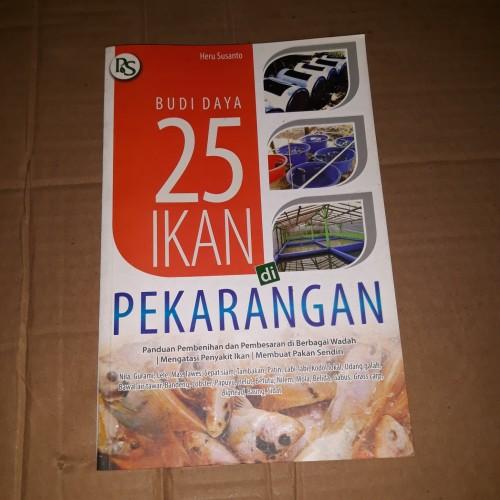 Foto Produk BUDIDAYA 25 IKAN DI PEKARANGAN dari rarebookstmii