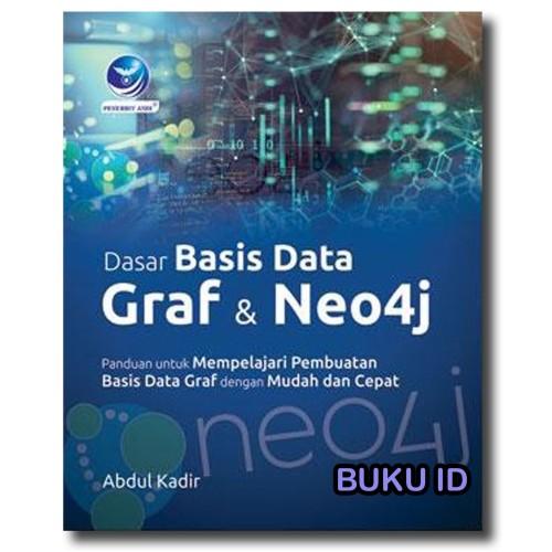 Foto Produk Buku Dasar Basis Data Graf Dan Neo4j dari Buku ID