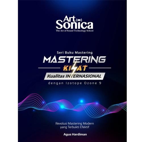Foto Produk Buku Mastering Kilat Kualitas Internasional dengan iZotope Ozone 9 dari ArtSonica