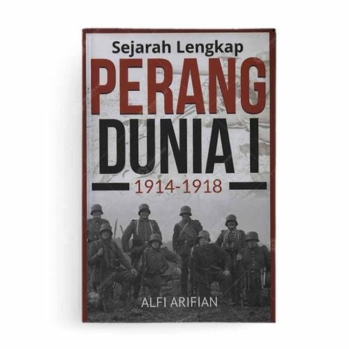 Foto Produk Sejarah Lengkap Perang Dunia I 1914-1918 dari Berdikari Book