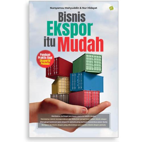 Foto Produk BISNIS EKSPOR ITU MUDAH - Panduan Praktis Bagi Eksportir Pemula dari Toko Kutu Buku