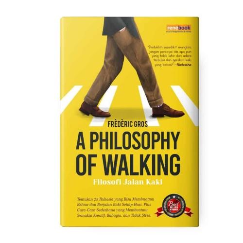 Foto Produk Buku A Philosophy Of Walking – Filosofi Jalan Kaki - Frèdèric Gros dari Renebook Turos