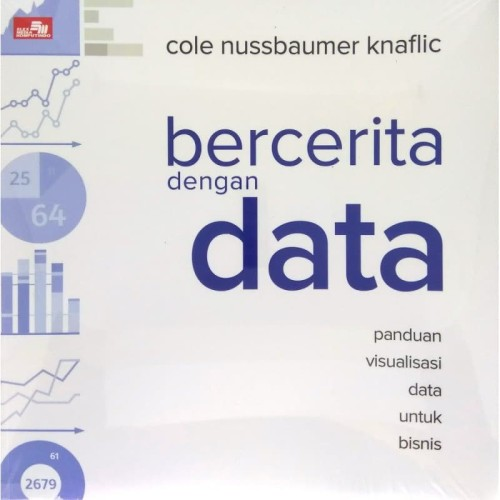 Foto Produk Bercerita dengan Data - Cole Nussbaumer Knaflic dari ombotak