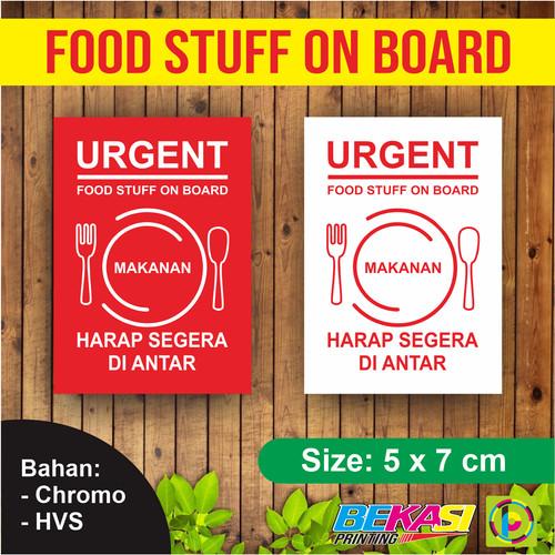 Foto Produk Sticker FOOD STUFF ON BOARD / STIKER MAKANAN HARAP SEGERA DIANTAR 5x7 - Merah dari Bekasi Printing