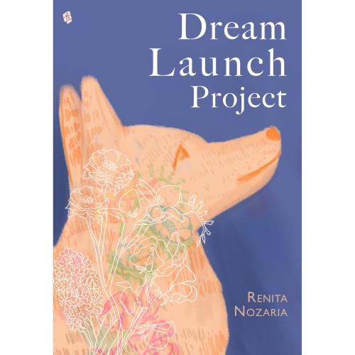 Foto Produk Dream Launch Project - Renita Nozaria - Bukune dari Republik Fiksi