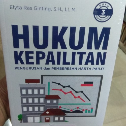 Foto Produk Hukum Kepailitan Pengurusan dan Pemberesan Harta Pailit buku 3 dari Toko Joyuan