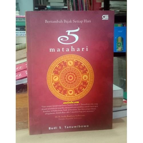 Foto Produk BERTAMBAH BIJAK SETIAP HARI - 5 MATAHARI dari Anelinda Buku Koleksi