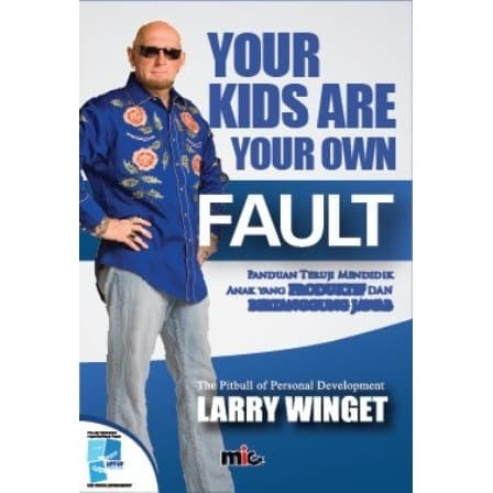 Foto Produk Buku Parenting - Your Kids Are Your Own Fault dari MIC Publishing