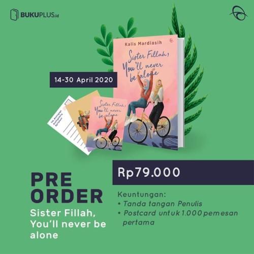 Foto Produk SISTER FILLAH, YOU'LL NEVER BE ALONE - Kalis Mardiasih dari Toko Buku Plus