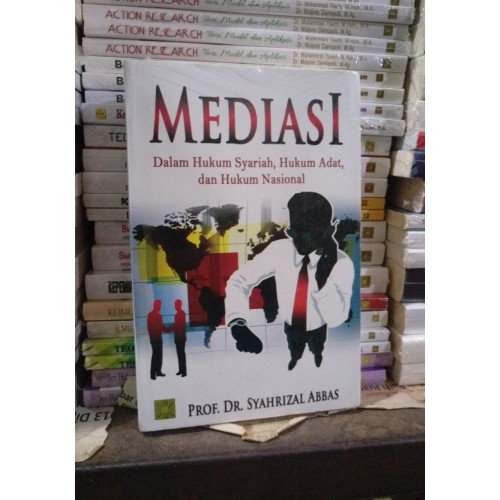 Foto Produk Mediasi - Dalam Hukum Syariah Hukum Adat Hukum Nasional #KCN dari Buku Satu Kampus