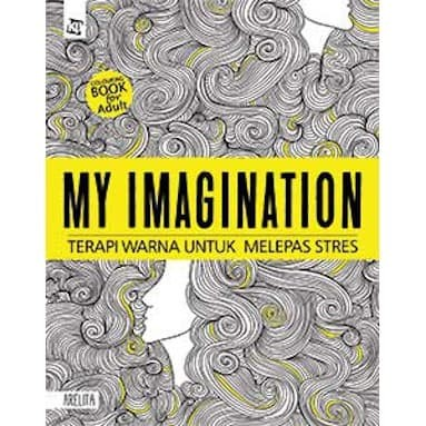 Foto Produk My Imagination - Coloring Book for Adults dari Toko Kutu Buku