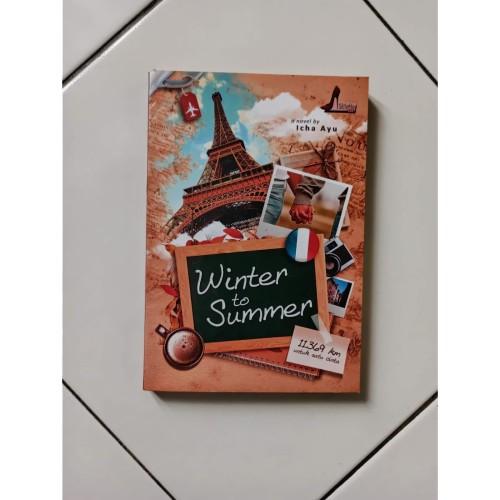 Foto Produk Novel Winter to Summer: 11.369 km untuk satu cinta Penulis Icha Ayu dari Toko Buku Bekas Aksiku