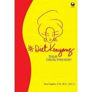 Foto Produk Buku Diet Kenyang dengan Cooking Hypnotherapy | Dewi Hughes dari toko buku bisnis irfan