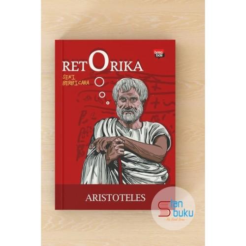 Foto Produk Retorika, Seni Berbicara - Aristoteles dari BONATURE