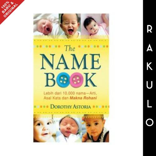 Foto Produk Buku The Name Book - Dorothy Astoria Nama Bayi Kristen dari Rakulo