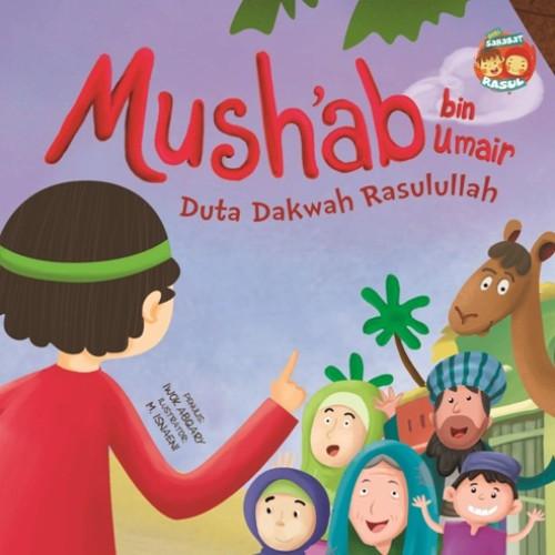 Foto Produk SERI SAHABAT RASUL: MUSHAB BIN UMAIR DUTA DAKWAH (BOARDBOOK) dari Outoftheboox Surabaya