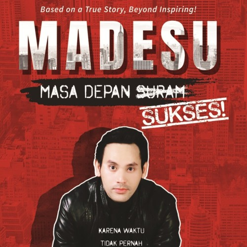 Foto Produk MADESU: MASA DEPAN SUKSES dari Outoftheboox Surabaya