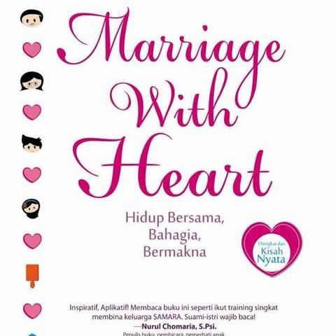 Foto Produk MARRIAGE WITH HEART: HIDUP BERSAMA BAHAGIA dari Outoftheboox Surabaya