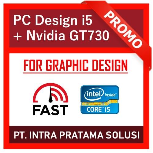 Foto Produk PC Design / Gaming Core i5 + Ram 8GB + SSD 120GB + Nvidia GT730 2GB dari PT. Intra Pratama Solusi