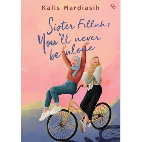 Foto Produk Buku Sister Fillah You'll Never Be Alone Oleh Kalis Mardiasih dari BukuKita